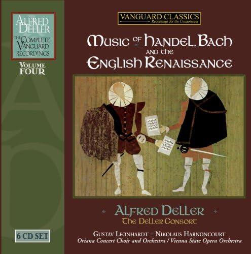 Alfred Deller: Deller Consort, Gustav Leonhardt, Nikolaus Harnoncourt