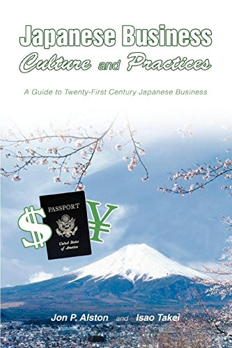 Download Japanese Business Culture And Practices: A Guide to Twenty-first Century Japanese Business 0595355471