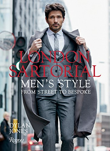 London Sartorial: Men\'s Style From Street to Bespoke