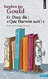 Et Dieu dit - Que Darwin soit !