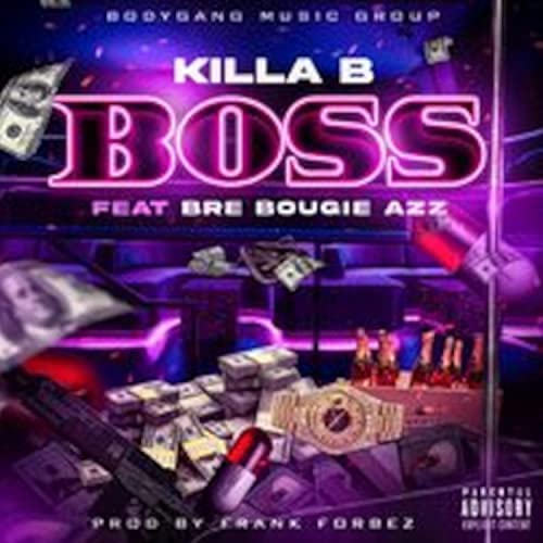 Killa B feat. Bre Bougie