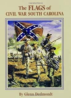 Flags of Civil War South Carolina, The (Flags of the Civil War)