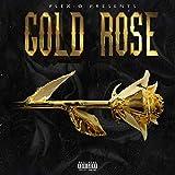 Gold Rose [Explicit]