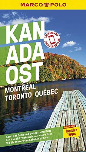 MARCO POLO Reiseführer Kanada Ost, Montreal, Toronto, Québec: Reisen mit Insider-Tipps. Inkl. kostenloser Touren-App