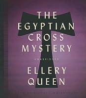 The Egyptian Cross Mystery (Ellery Queen)