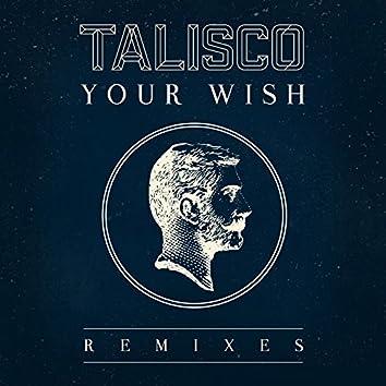 Your Wish (Remixes)