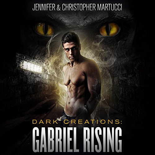 Dark Creations: Gabriel Rising, Part 1 and 2 cover art