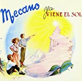 Ya Viene El Sol (Bonus Tracks)