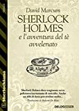 Sherlock Holmes e l'avventura del tè avvelenato