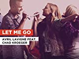Let Me Go in the Style of Avril Lavigne feat. Chad Kroeger