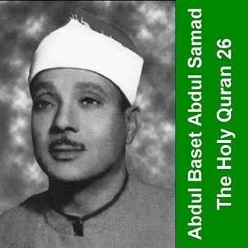 The Holy Quran - Cheikh Abdul Baset 26