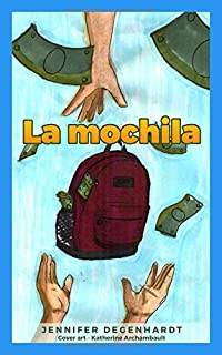 La mochila (Spanish Edition)