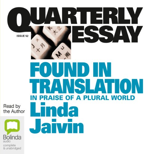 Quarterly Essay 52: Found in Translation audiobook cover art