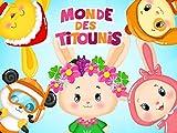 Monde des Titounis - saison 1