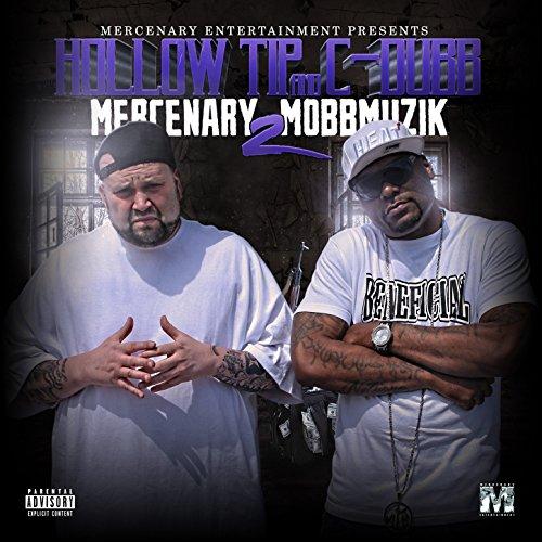 Mercenary Mobbmuzik 2 [Explicit]