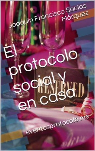El protocolo social y en casa