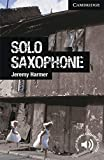 CER6: Solo Saxophone Level 6 Advanced (Cambridge English Readers)