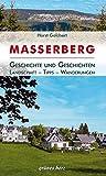 Regionalführer Masserberg: Geschichte und Geschichten - Landschaft, Tipps, Wanderungen