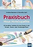 Praxisbuch Neue Homöopathie:...image
