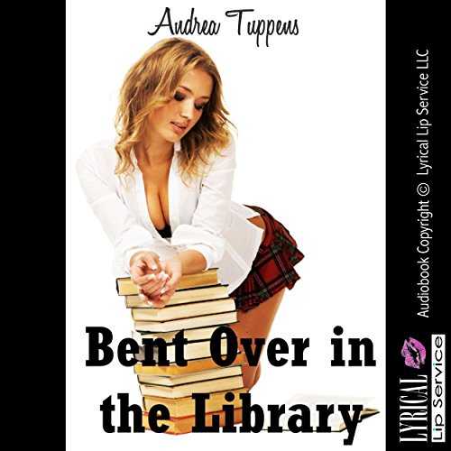 Bent Over in the Library: I Gave Up My Backdoor in Public! cover art