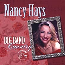 Big Band Country by Nancy Hays (2010-04-27)