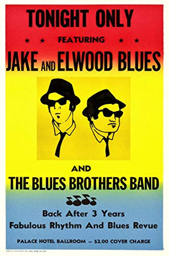 The Blues Brother (Palace Ballroom -Jake and Elwood Blues) Concert Poster 24'x36' New. Ships Rolled In Shipping Tube.
