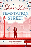 Temptation Street: A novel that will make you laugh, cry, and check where your partner was last night (English Edition)