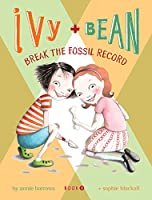 Ivy + Bean - Book 3: Break the Fossil Record (Best Friends Books for Kids, Elementary School Books, Early Chapter Books) (Ivy & Bean, IVYB)