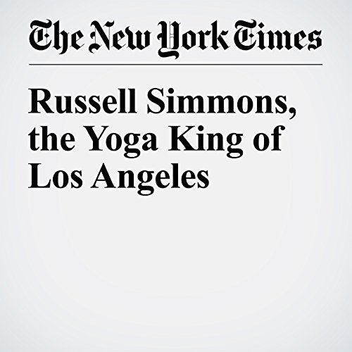 Russell Simmons, the Yoga King of Los Angeles audiobook cover art
