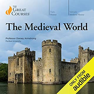 The Medieval World                   Written by:                                                                                                                                 Dorsey Armstrong,                                                                                        The Great Courses                               Narrated by:                                                                                                                                 Dorsey Armstrong                      Length: 18 hrs and 16 mins     24 ratings     Overall 4.5