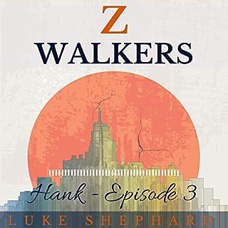 Z Walkers: Hank - Episode 3 audiobook cover art