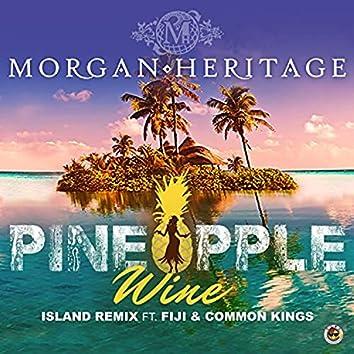 Pineapple Wine (Island Remix)
