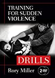 """Training for Sudden Violence: DRILLS 2-DVD set (YMAA) Rory Miller, author of """"Meditations"""