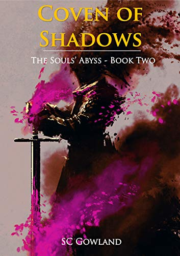 Coven of Shadows: The Souls' Abyss - Book Two (English Edition)