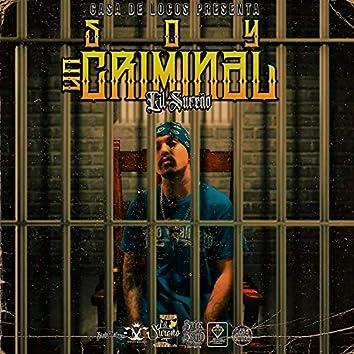Soy Un Criminal
