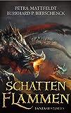 Schattenflammen: Fantasy-Stories (DrachenStern Verlag. Science Fiction und Fantasy)
