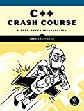C++ Crash Course: A Fast-Paced Introduction - Josh Lospinoso