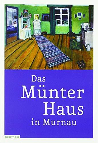 Das Münter-Haus in Murnau