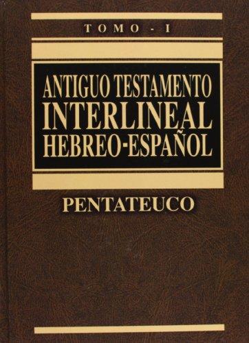 Antiguo Testamento interlineal Hebreo-Español Vol. 1: Pentateuco (1) (Spanish Edition)