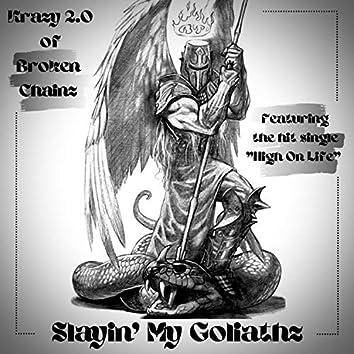 Slayin' My Goliathz