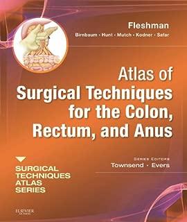 Atlas of Surgical Techniques for Colon, Rectum and Anus: (A Volume in the Surgical Techniques Atlas Series)