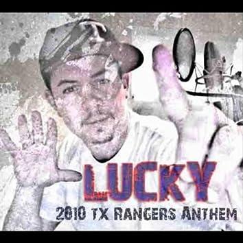 2010 Tx. Rangers Anthem
