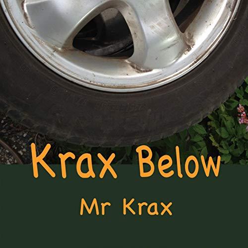 Krax Below [Explicit]