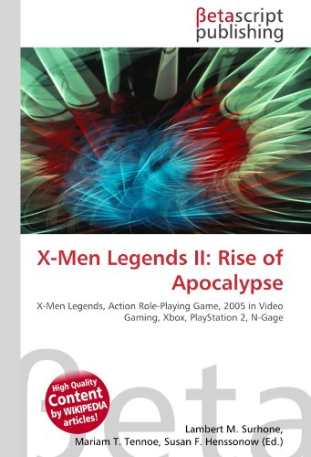 X-Men Legends II: Rise of Apocalypse: X-Men Legends, Action Role-Playing Game, 2005 in Video Gaming, Xbox, PlayStation 2, N-Gage
