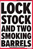 Notebook: A Movie Poster For Lock Stock And Two Smoking Barrels , Journal for Writing, College Ruled Size 6' x 9', 110 Pages