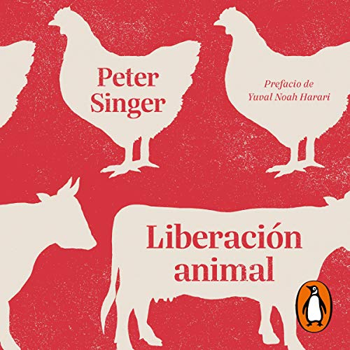 Liberación animal [Animal Liberation] audiobook cover art