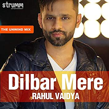 Dilbar Mere - Single