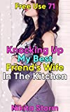 Free Use 71: Knocking Up My Best Friend's Wife In The Kitchen