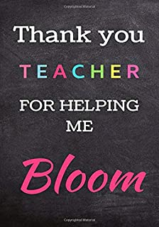 Thank you Teacher For Helping Me Bloom