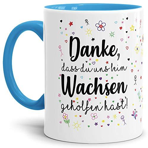 Tassendruck Erzieher-Tasse mit Spruch Danke, DASS du Uns beim Wachsen geholfen hast - Kindergarten/Abschied/Geschenk-Idee/Dankeschön/Kita/Innen & Henkel Hellblau
